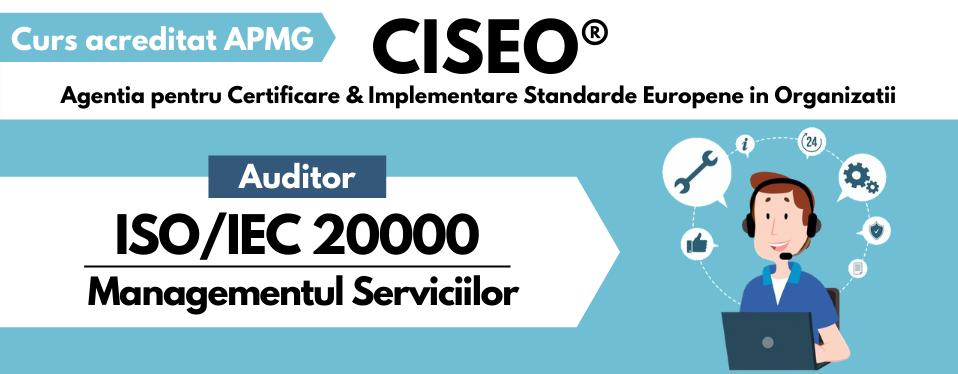 auditor extern ISO 20000 Bucuresti